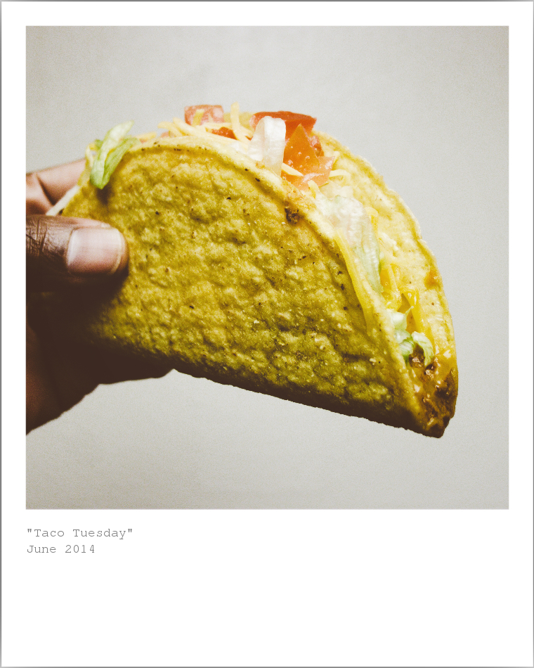 Taco Tuesday - June 2014